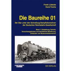 Die Baureihe 01 - Band 1 :...